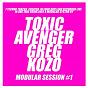 Album Modular session #1 de The Toxic Avenger / Greg Kozo