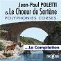Album Polyphonies Corses : La compilation de Jean-Paul Poletti / Le Chœur d'hommes de Sartène
