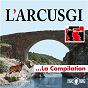 Album L'Arcusgi, la compilation de L'arcusgi