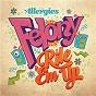 Album Felony / Rile 'Em Up de The Allergies