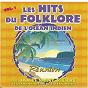 Album Les hits du folklore de l'océan indien (vol. 1) de James Saint-Pierre