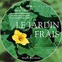 Album Nature atmosphères: le jardin frais de Dominique Verdan