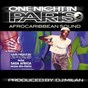 Compilation One night in paris, vol. 2 (afro-caribbean sound) avec Coissy Show / Little Bobo / DJ Milan / Sem / Kalypso Jump...