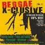 Compilation Reggae x-clusive vol. 1 avec Tiken Jah Fakoly / Spraggy / Tonton David / Manù / Pierpoljak...