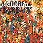 Album Fausses notes et repris de justesse de Les Ogres de Barback