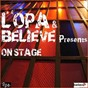 Compilation L'opa & believe presents on stage avec Jil Is Lucky / Helluvah / Cornflakes Heroes / Trompe le Monde / Nesles...