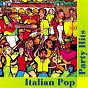 Compilation Italian pop party hits avec Omar Lambertini / Luca Bergamini / Brunella / Heron Borelli / Chicco de Matteo...