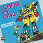 Album L'empire des cinq (bande originale du feuilleton TV) - single de Olivier Constantin
