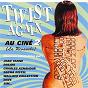 Compilation Twist again au ciné, vol. 2 (la revanche) (bandes originales de films) avec Catherine Deneuve / Jean Yanne / Sacha Distel / Dalida / Charles Aznavour...