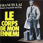 Album Le corps de mon ennemi (bande originale du film) de Françis Lai