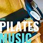 Compilation I love pilates, vol. 1 avec Ocean Waves / The Breathin' Canyon / Maitre Samakhar Khanskri / Natural Tapes / Zen System...