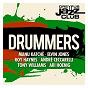 Compilation Dreyfus jazz club: drummers avec Ari Hoenig / Franck Avitabile / Steve Grossman / Roy Haynes / Sylvain Luc...
