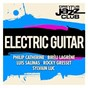 Compilation Dreyfus Jazz Club: Electric Guitar avec André Ceccarelli / Philip Catherine / Biréli Lagrène / Luis Salinas / Rocky Gresset...