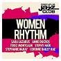 Compilation Dreyfus jazz club: women rhythm avec Térez Montcalm / Sara Louise Lazarus / Anne Ducros / André Céccarelli / Jacques Schwarz-Bart...