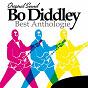 Album Bo diddley: best anthologie (original sound) de Bo Diddley