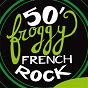 Compilation 50' froggy french rock avec Amy Anahid / Caterine Caps / Les Six Trognes / Chou Rave Hageur / Jesus Ramirez...
