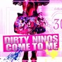 Album Come to me - ep de Dirty Ninos