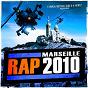 Compilation Marseille rap 2010 avec 10kret / La L M / Révolution Urbaine / Kimal / Nacio...