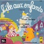 Album L'île aux enfants (Casimir) - Single de Anne Germain / Yves Brunier