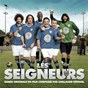 Compilation Les seigneurs (bande originale du film) avec Denez Prigent / Lee Rocker / Lee Dorsey / Labelle / The Diamonds...