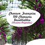 Compilation Chanson française - 100 chansons inoubliables (versions originales) avec Alix Combelle / Jacques Brel / Georges Brassens / Charles Trénet / Boris Vian...