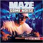 Album Maze some noise de DJ Maze