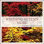 Compilation Soothing autumn music (evocative atmospheric music) avec Tombi Bombai / Daniel Moon / Argon Riffer