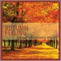 Album Autumn feeling music (good vibrations music) de Eva Urn