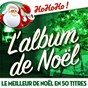 Compilation L'album de noël - le meilleur de noël en 50 titres avec Bing Corsby / Dean Martin / Sacha Distel / Louis Jordan / Ella Fitzgerald...