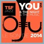 Compilation You & the night & the music - le son de 2014 by tsfjazz avec Jeanne Added / Electro Deluxe / Tchavolo Schmitt Quartet / Susie Arioli / Jordan Officer...