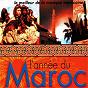 Compilation L'année du maroc (le meilleur de la musique marocaine) avec Nass el Ghiwan / Musique Gnawa / Jil Jilala / Hamid Bouchnak / Malika Ayoub...