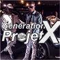 Album Projet x - single de Génération X