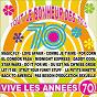 Compilation Vive les années 70 (tout le bonheur des 70's) avec Ann C. Sheridan / Paul Martin / Claude Bolling / Cinema Sounds Orchestra / Ciné Folies...