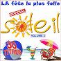 Compilation La fête la plus folle, vol. 2 (spécial soleil) avec Moving On 80's / Ciné Folies / Début de Soirée / Alhambra / The Big Crowd...