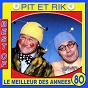 Album Pit et Rik, Best Of (Le meilleur des années 80) de Pit & Rick