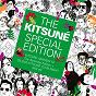 Compilation The kitsuné special edition #3 (kitsuné maison 14: the absinthe edition + gildas kitsuné club night mix #3) avec Thomas Azier / Say Lou Lou / Citizens! / Friends / Rebecca Molina...