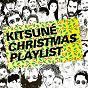 Compilation Kitsuné christmas playlist avec Beataucue / Lifelike / Punks Jump Up / Dubka / Nteibint...