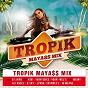 Compilation Tropik mayass mix avec Cindy Faustin / Mel'S / DJ Jaïro / Yvan Voice / B Sky...