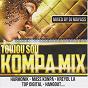 Compilation Toujou sou kompa mix (mixed by dj mayass) avec Mass Kompa / Hangout / Top Digital / Harmonik / Kreyol La