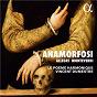 Album Allegri & Monteverdi: Anamorfosi de Allegri / Le Poème Harmonique / Vincent Dumestre / Luigi Rossi / Claudio Monteverdi