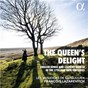 Album The Queen's Delight de Les Musiciens de Saint-Julien / François Lazarevitch / Henry Purcell