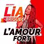 Album L'amour fort de Lia Brique