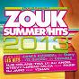 Compilation Zouk summer hits 2013 (l'officiel) avec Costuleta / Stony / Njie / K-Reen / DJ Jaïro...