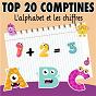 Compilation Top 20 comptines : l'alphabet et les chiffres avec Anne Vanderlove / Jémy / Titia&gg / Gérard Capaldi / Les Devanautes...