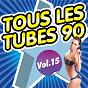 Album Tous les tubes 90, vol. 15 de Pop 90 Orchestra