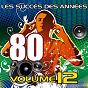 Album Les succès des années 80 (vol. 12) de Pop 80 Orchestra