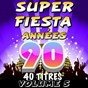 Compilation Super fiesta années 90, vol. 5 avec The Romantic Orchestra / The Top Orchestra / Pat Benesta / Pop 90 Orchestra / C. Wyllis Orchestra...