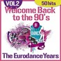 Album Welcome back to the 90's - the eurodance years, vol. 2 (50 hits) de The Disco Music Makers