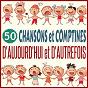 Album 50 chansons et comptines d'aujourd'hui et d'autrefois de Chloé / Lucas