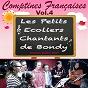 Album Comptines françaises - vol. 4 de Les Petits Écoliers Chantants de Bondy